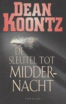 Boek cover De Sleutel Tot Middernacht van Dean R. Koontz