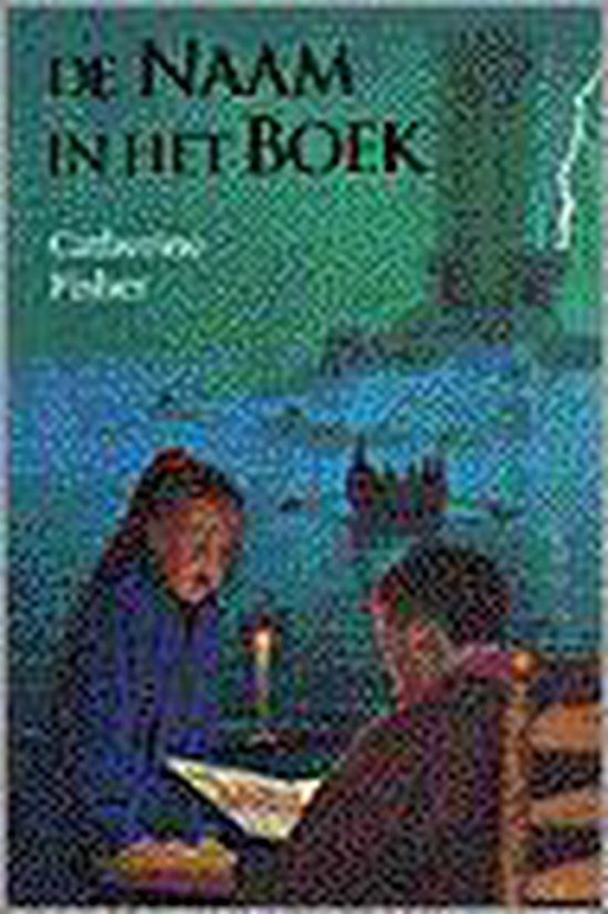 De Naam In Het Boek - Catherine Fisher |