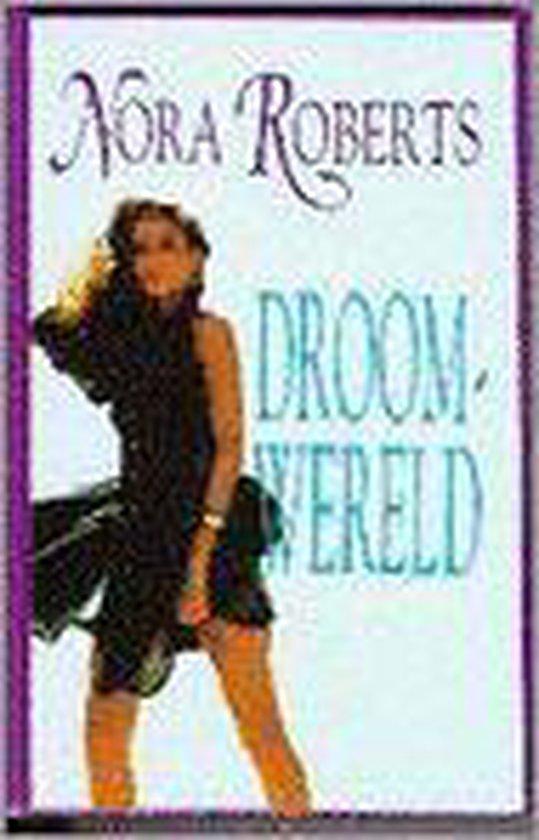 DROOMWERELD - Nora Roberts |