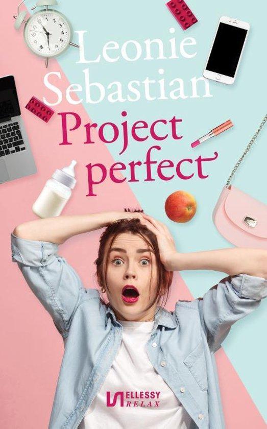 Project perfect - Leonie Sebastian |