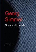 Gesammelte Werke Georg Simmels