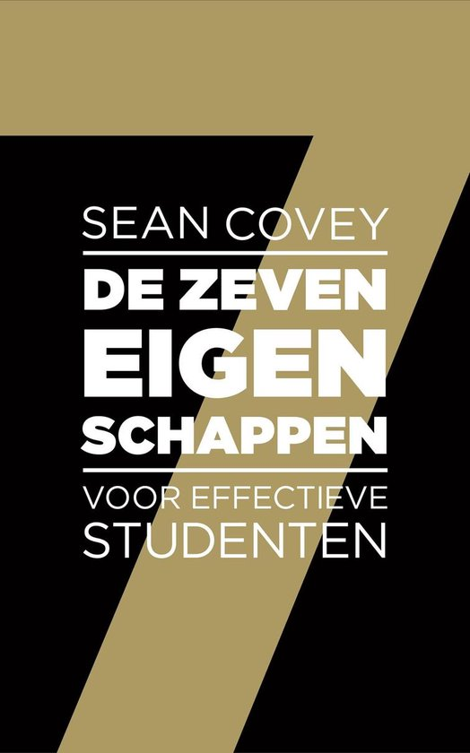 Boek cover De zeven eigenschappen voor effectieve studenten van Sean Covey (Paperback)