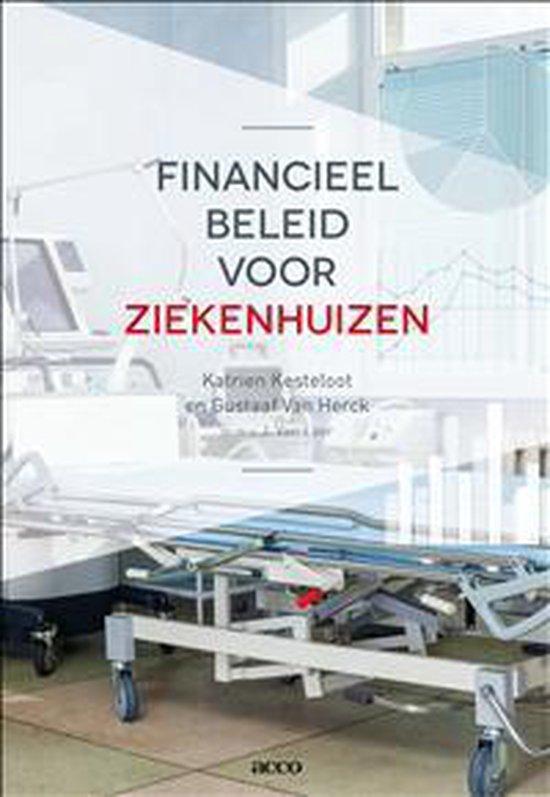 Financieel beleid voor ziekenhuizen - Katrien Kesteloot |