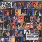 25 jaar Hazes  - Het allerbeste van - 3 cd