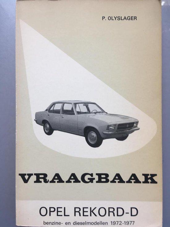Vraagbaak opel record d 1972-1977 - Olyslager |
