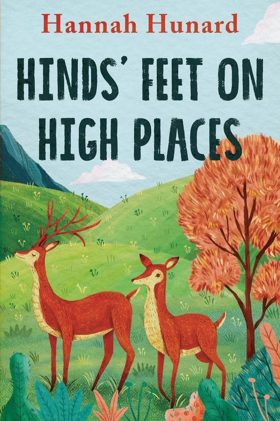 Hinds' Feet on High Places - Hannah Hurnard |