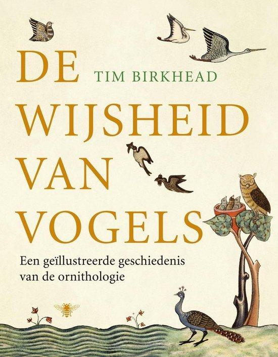 De Wijsheid Van Vogels - T. Birkhead pdf epub