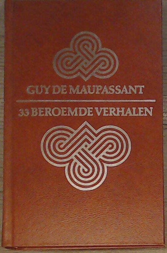 33 BEROEMDE VERHALEN - Guy de Maupassant |