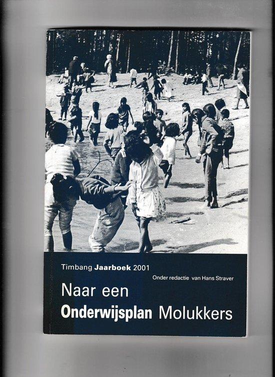 Naar een onderwijsplan Molukkers - none |