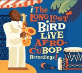 Long Lost Bird Live Afro-Cubop Recordings