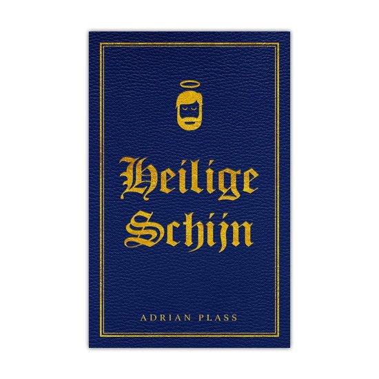 Heilige Schijn - Adrian Plass - Adrian Plass | Fthsonline.com