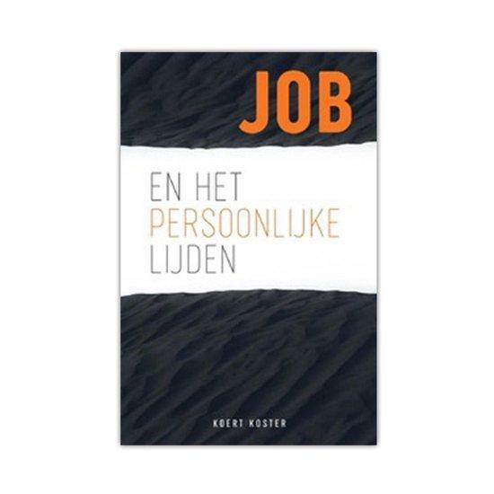Job en het persoonlijke lijden - Koert Koster  