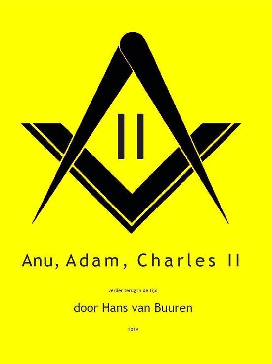 Anu, Adam, Charles II