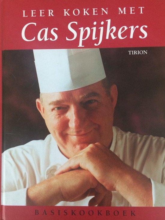 Leer Koken Met Cas Spijkers - Mary Spillane  