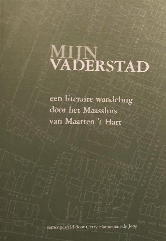 Mijn Vaderstad - Gerry Hanneman-De Jong |