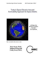 Today's Space Elevator Assured Survivability Approach for Space Debris