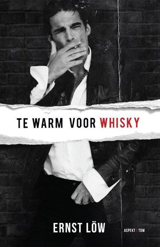 Te warm voor whisky - Ernst Löw |