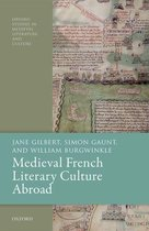 Medieval French Literary Culture Abroad