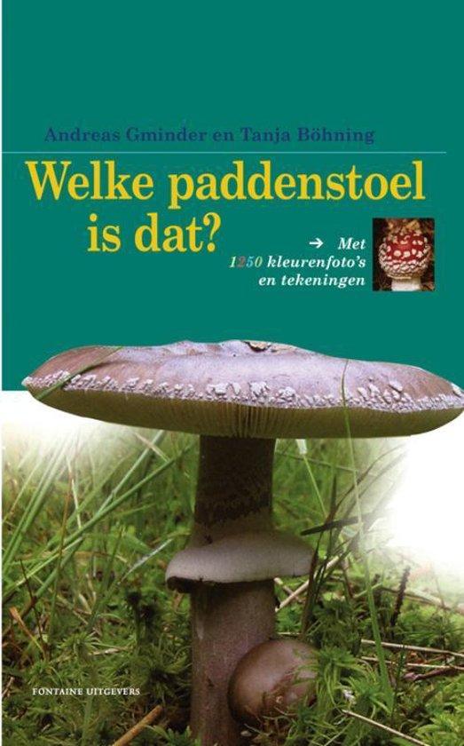 Welke paddenstoel is dat? - Andreas Gminder   Fthsonline.com