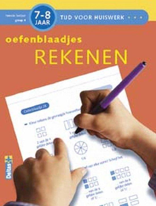 Tijd voor Huiswerk Oefenblaadjes Rekenen (7-8j.) - Annemie Bosmans  