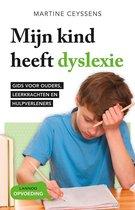 Mijn kind heeft dyslexie - Nieuwe editie