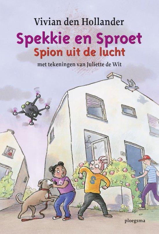 Spekkie en Sproet - Spion uit de lucht - Vivian den Hollander |