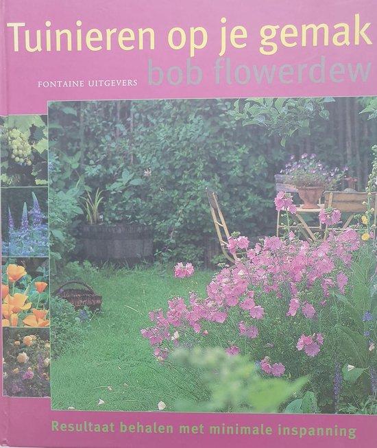 Tuinieren Op Je Gemak - Bob Flowerdew |
