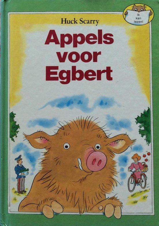 Appels voor egbert - Huck Scarry  