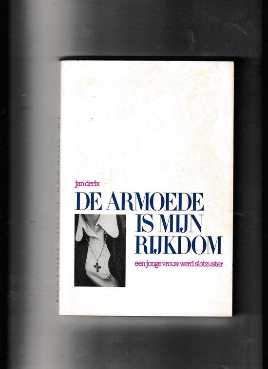 ARMOEDE IS MIJN RIJKDOM - Jan Derix   Readingchampions.org.uk