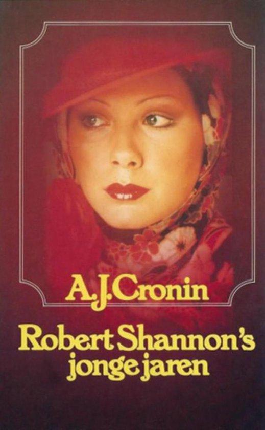 Robert shannon s jonge jaren - A.J. Cronin |