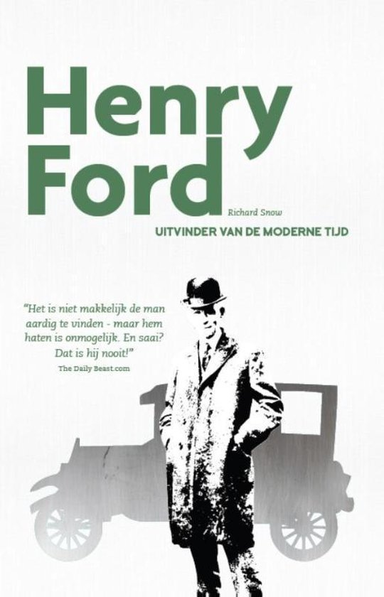 Henry Ford - Richard Snow |