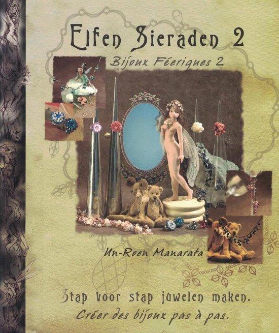 Elfen Sieraden 2: stap voor stap juwelen maken - Un-Roen Manarata   Readingchampions.org.uk