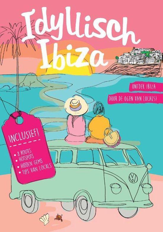 Boek cover Idyllisch Ibiza van Roos Oudemans (Paperback)