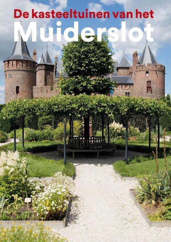 Boek cover De kasteeltuinen van het Muiderslot van Yvonne Molenaar (Paperback)