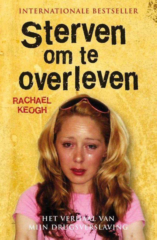 Sterven om te overleven - Rachael Keogh  