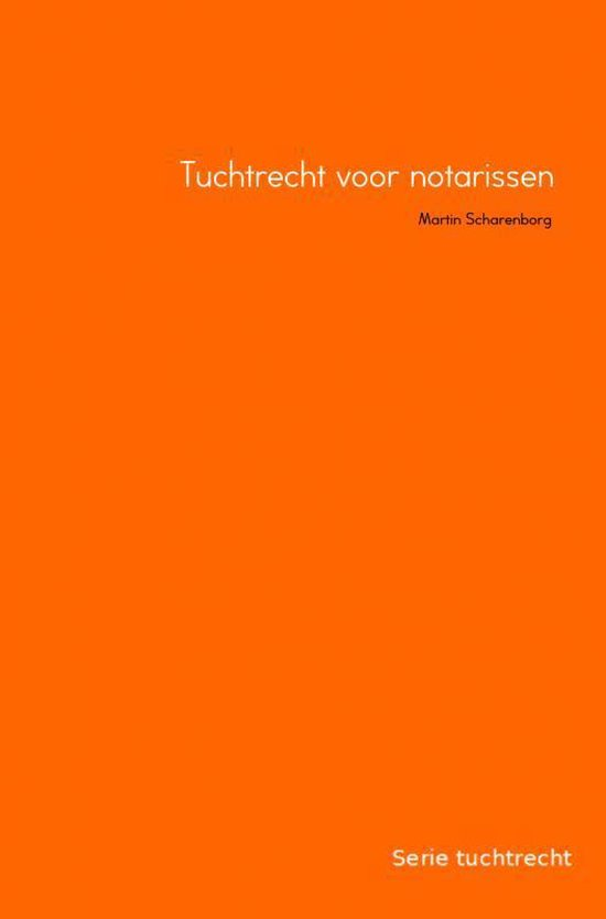 Serie tuchtrecht - Tuchtrecht voor notarissen - Mr. M.H.G. Scharenborg   Readingchampions.org.uk
