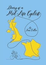Diary of a Mid-Life Cyclist