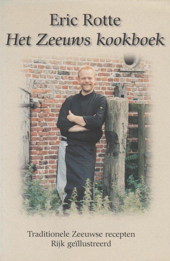 Het Zeeuws Kookboek - Eric Rotte pdf epub