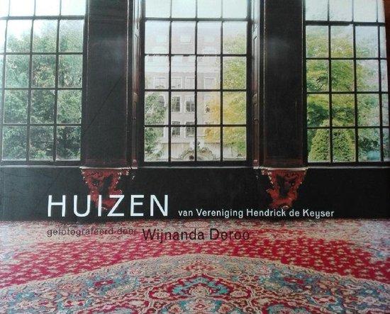 Huizen Van Vereniging Hendrick De Keyser - W. Deroo |