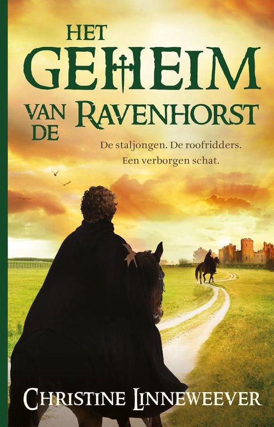 Het geheim van de Ravenhorst - Christine Linneweever | Readingchampions.org.uk