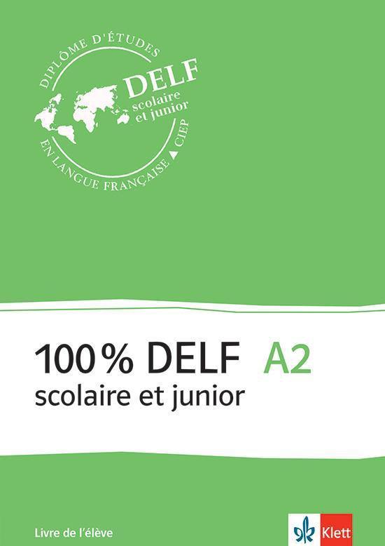 100% DELF scolaire et junior A2 livre de l'élève + MP3