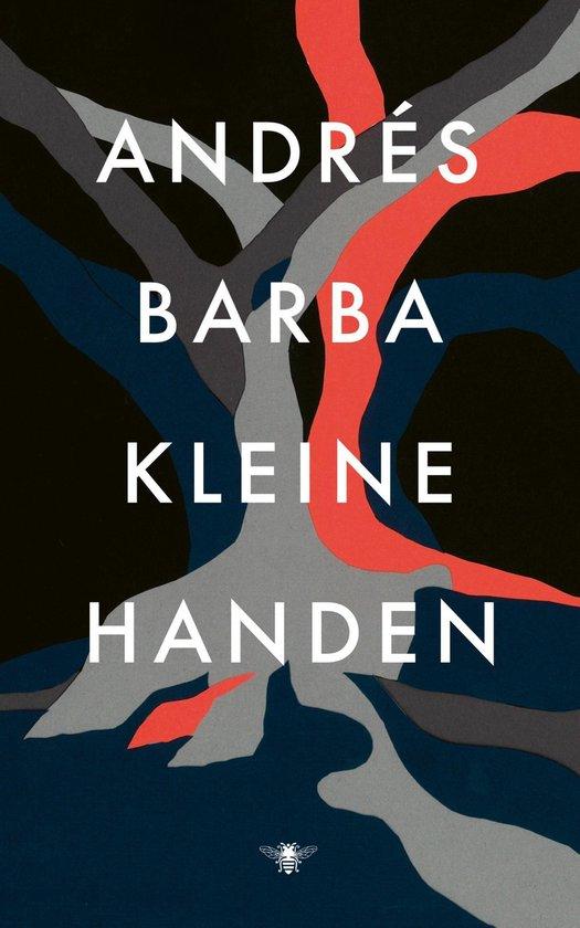 Kleine handen - Andres Barba  