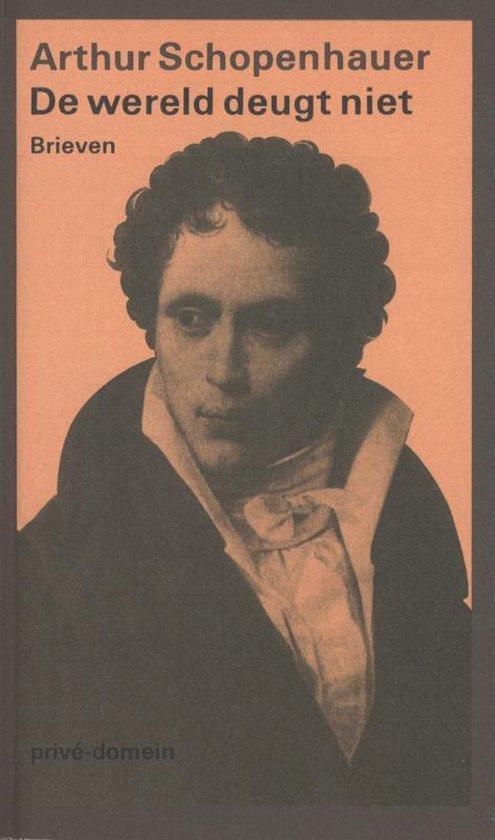Priv -domein 181 - De wereld deugt niet - Arthur Schopenhauer |