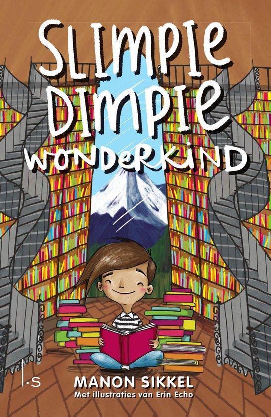 Slimpie Dimpie Wonderkind (Lustrumuitgave) - Manon Sikkel |