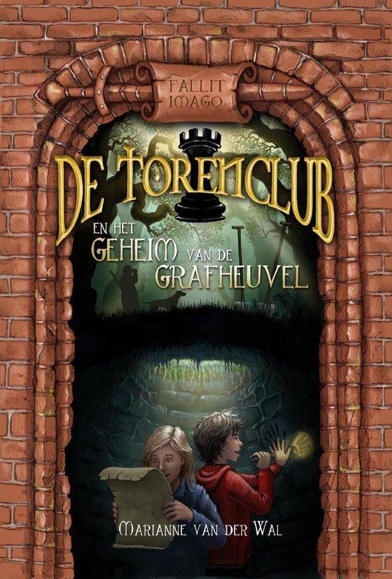 Boek cover De Torenclub en het geheim van de grafheuvel van Marianne van der Wal (Onbekend)