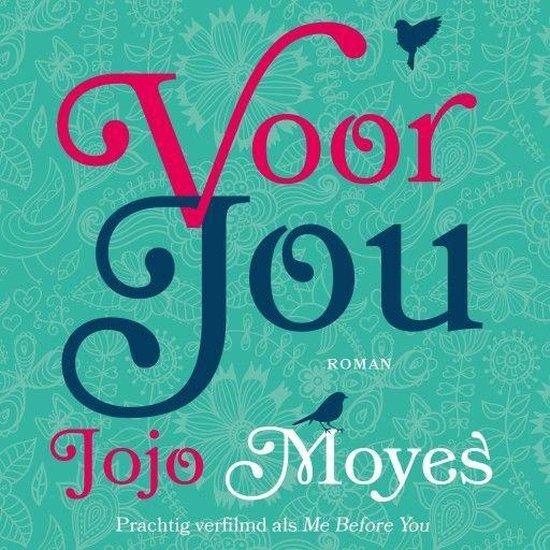 Voor jou - Jojo Moyes |