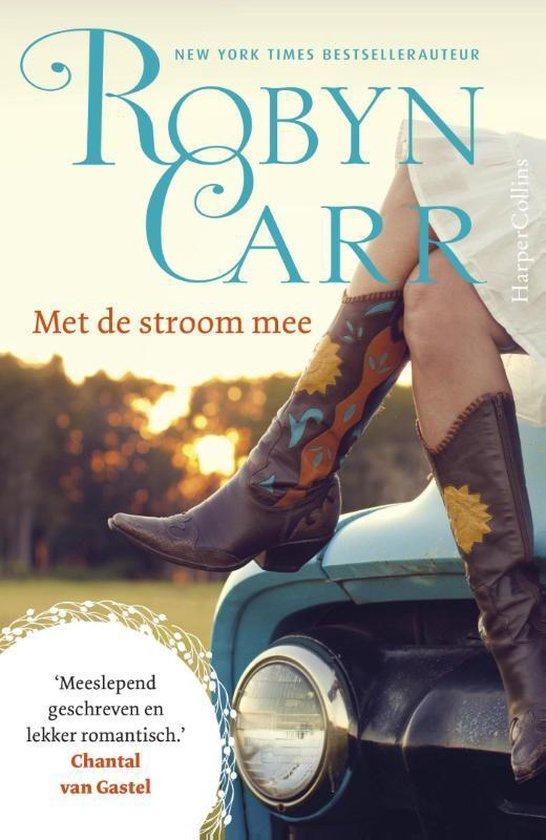 Met de stroom mee - Robyn Carr |