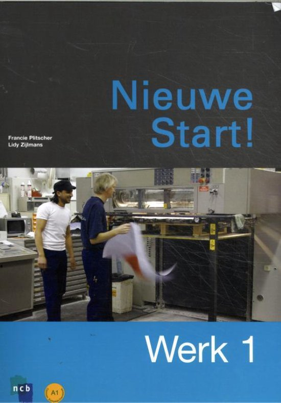 Boek cover Nieuwe Start! Werk Deel 1 van Francine Plitscher (Paperback)