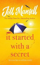 Omslag It Started with a Secret The unmissable Sunday Times bestseller from author of MAYBE THIS TIME