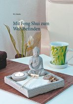 Mit Feng Shui zum Wohlbefinden